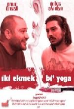 Iki Ekmek Bi' Yoga (2007) afişi