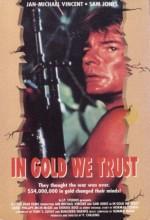 In Gold We Trust (1991) afişi