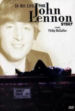 In His Life: The John Lennon Story (2000) afişi