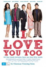 I Love You Too (2010) afişi
