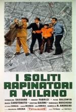 I Soliti Rapinatori A Milano
