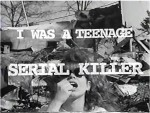 I Was A Teenage Serial Killer (1993) afişi