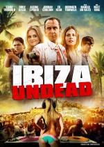 Ibiza Undead (2016) afişi