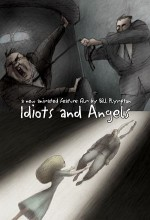 Idiots and Angels (2008) afişi