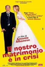 ıl Nostro Matrimonio è In Crisi (2002) afişi