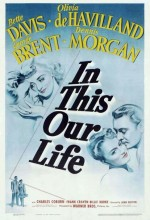 In This Our Life (1942) afişi