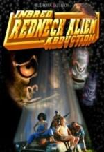 Inbred Redneck Alien Abduction (2004) afişi