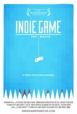 Indie Game: The Movie (2012) afişi