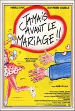 Jamais Avant Le Mariage