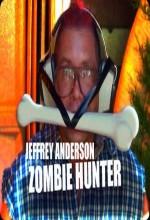 Jeffrey Anderson Zombi Avcısı (2010) afişi