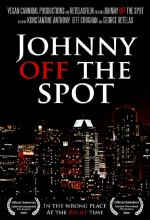 Johnny Off The Spot (2008) afişi