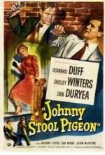 Johnny Stool Pigeon
