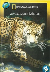 En Vahşi Avcılar: Jaguarın İzinde (2010) afişi