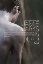 Jamie Marks Is Dead (2014) afişi