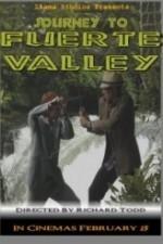 Journey to Fuerte Valley