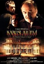 Kabuslar Evi: Onlara Dokunmak (2006) afişi