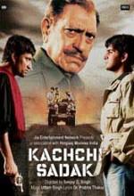 Kachchi Sadak (2006) afişi
