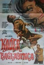 Kader Bağlayınca. (1970) afişi