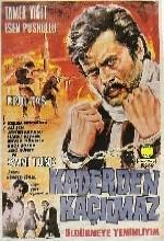 Kaderden Kaçılmaz (1969) afişi