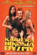 Kariera Nikosia Dyzmy (2002) afişi
