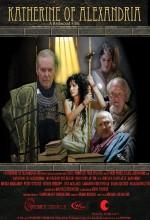 Katherine Of Alexandria (2011) afişi