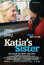 Katia'nın Kız Kardeşi (2008) afişi