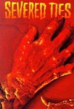 Severed Ties (1992) afişi
