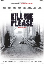 Kill Me Please (2010) afişi