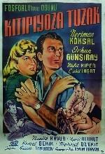 Kıtipiyoza Tuzak (fosforlunun Oyunu) (1959) afişi