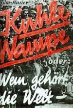 Kuhle Wampe Oder: Wem Gehört Die Welt? (1932) afişi