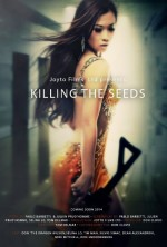 Killing the Seeds (2015) afişi