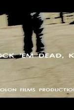 Knock 'em Dead, Kid (2009) afişi