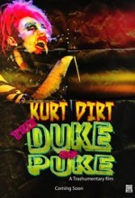 Kurt Dirt: The Duke of Puke  afişi