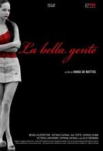 La Bella Gente (2009) afişi