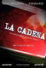 La Cadena (2007) afişi