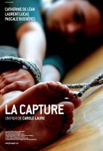 La Capture (2007) afişi