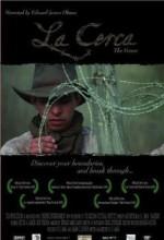 La Cerca (2005) afişi