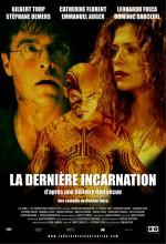 La Dernière Incarnation (2005) afişi