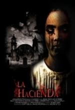 La Hacienda (2009) afişi