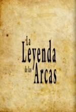 La Leyenda De Las Arcas (2010) afişi