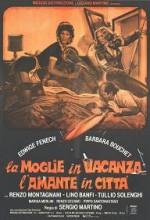 La Moglie In Vacanza... L'amante In Città (1980) afişi