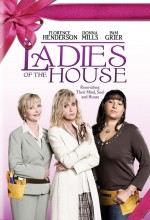 Ladies Of The House (2008) afişi