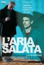 L'aria Salata (2006) afişi