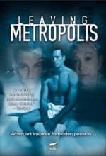 Leaving Metropolis (2002) afişi