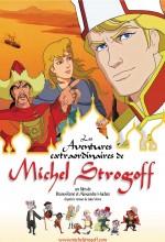 Les Aventures Extraordinaires De Michel Strogoff (2004) afişi