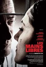 Les Mains Libres (2009) afişi