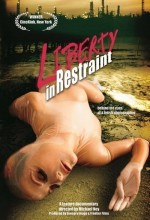 Liberty In Restraint (2005) afişi