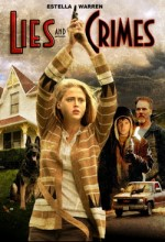 Lies And Crimes (2007) afişi