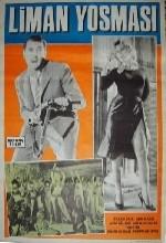 Liman Yosması (1963) afişi