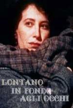 Lontano In Fondo Agli Occhi (2000) afişi